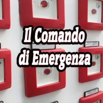 Quando serve il Comando di Emergenza
