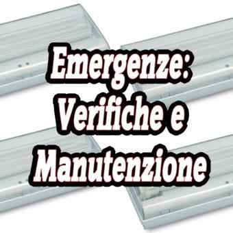 Verifiche e manutenzione delle Lampade di Emergenza