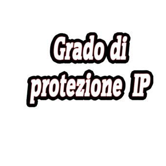 Il Grado di Protezione IP